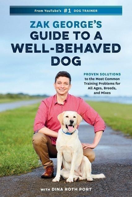Zak George Zak George's Guide to a Well-Behaved Dog 1