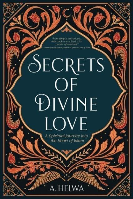 A. Helwa Secrets of Divine Love 1