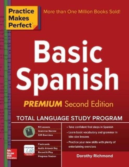 Practice Makes Perfect  Basic Spanish 1