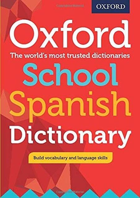 Oxford School Spanish Dictionary 1