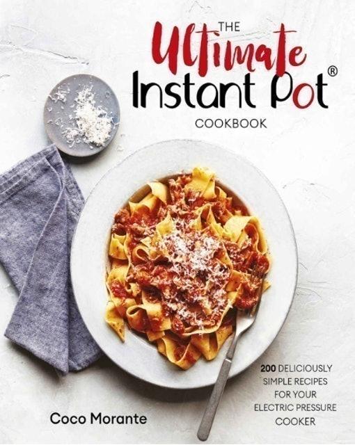 Coco Morante The Ultimate Instant Pot Cookbook 1