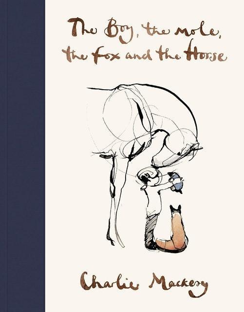 Charlie Mackesy The Boy, The Mole, The Fox and The Horse 1