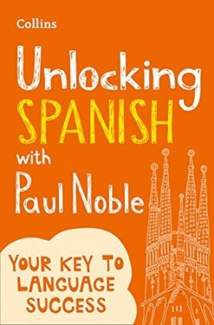 Collins Unlocking Spanish With Paul Noble 1
