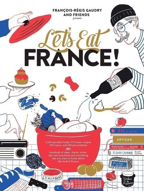 François-Régis Gaudry Let's Eat France! 1