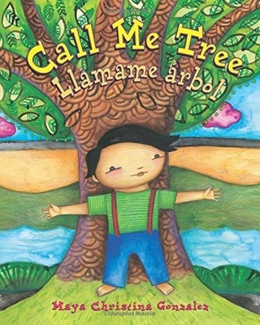 Maya Christina Gonzalez Llámame Arbol (Call Me Tree) 1