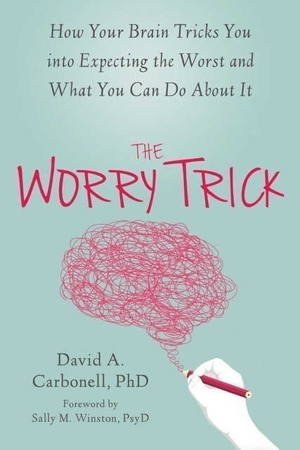 David A Carbonell The Worry Trick 1