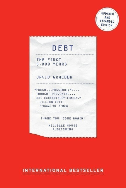 Books about Cryptocurrency David Graeber Debt : The First 5000 Years 1
