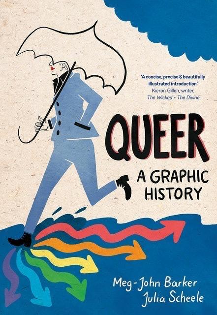 Meg-John Barker and Julia Scheele Queer: A Graphic History 1