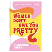 Top 10 Best Feminist Books in the UK 2020 (Florence Given, Bernadine Evaristo and More)